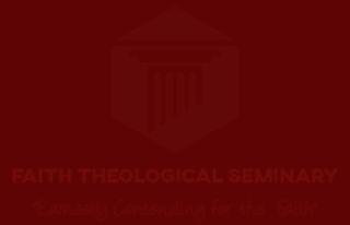 Faith Theological Seminary